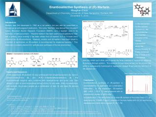 Enantioselective Synthesis of (R)-Warfarin Meaghan Elrick