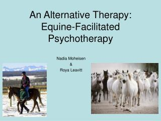 An Alternative Therapy: Equine-Facilitated Psychotherapy