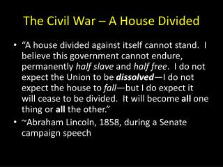 The Civil War – A House Divided
