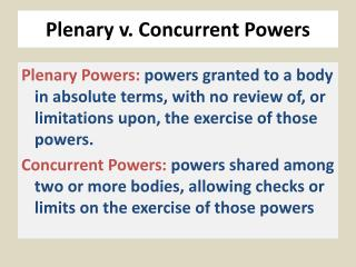 Plenary v. Concurrent Powers