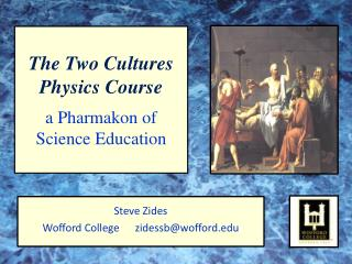 The Two Cultures Physics Course a Pharmakon of Science Education