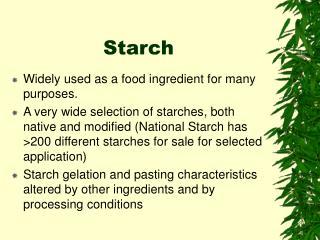 Starch