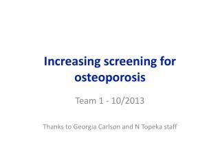 Increasing screening for osteoporosis
