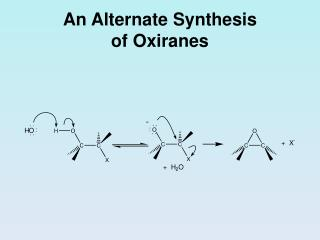 An Alternate Synthesis  of Oxiranes