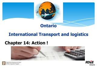 Ontario International Transport and logistics Chapter 14: Action !