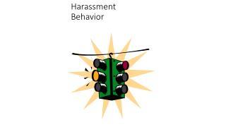 Harassment Behavior