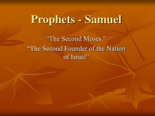 Prophets - Samuel