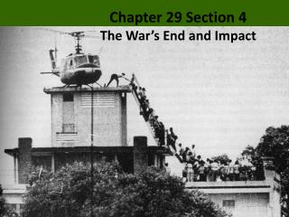 Chapter 29 Section 4 The  War's End and Impact