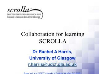 Collaboration for learning SCROLLA