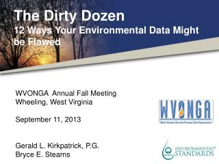 WVONGA  Annual Fall Meeting Wheeling,  West Virginia September 11,  2013