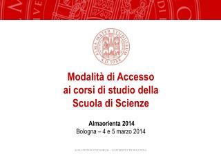 Modalità di Accesso ai corsi di studio della Scuola di Scienze