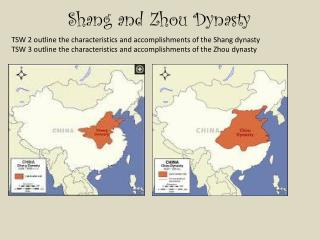 Shang and Zhou  Dynasty