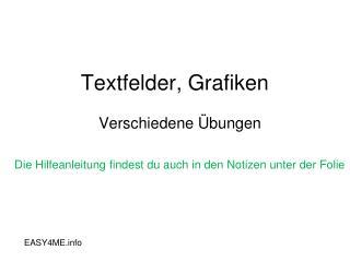 Textfelder,  Grafiken