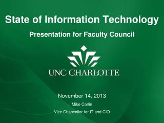 State of Information Technology Presentation for Faculty Council
