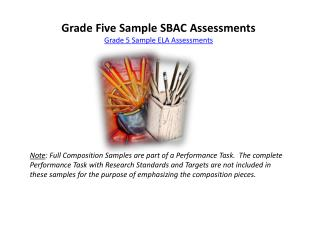 Grade Five Sample SBAC Assessments Grade 5 Sample ELA Assessments