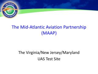 The Mid-Atlantic Aviation Partnership (MAAP)