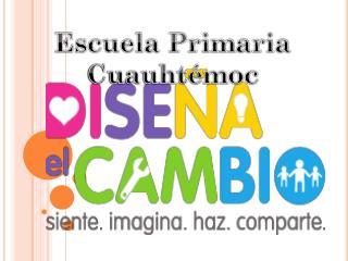 Escuela Primaria Cuauhtémoc