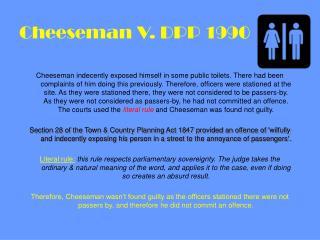 Cheeseman V. DPP 1990