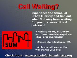 Call Waiting?