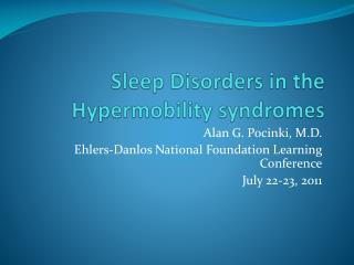 Sleep Disorders in the Hypermobility syndromes
