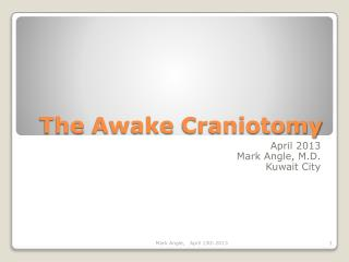 The  Awake Craniotomy