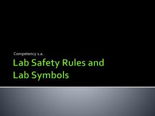Lab Safety Rules and Lab Symbols