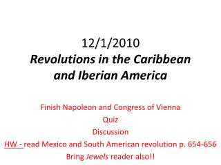 12/1/2010 Revolutions in the Caribbean and Iberian America