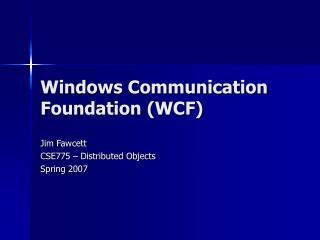 Windows Communication Foundation WCF