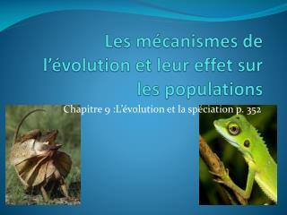 Les mécanismes de l'évolution et leur effet sur  les populations