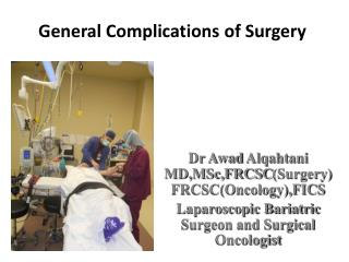 General Complications  of Surgery