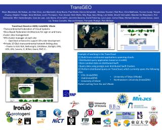 Example of working in the  TransCloud [1] Build trans-continental applications spanning clouds:
