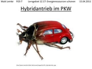 Hybridantrieb im PKW