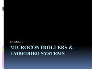 MICROCONTROLLERS & EMBEDDED SYSTEMS