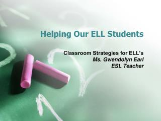 Helping Our ELL Students