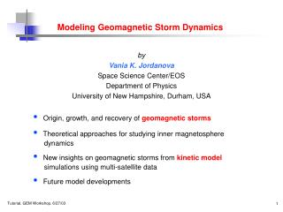 Modeling Geomagnetic Storm Dynamics