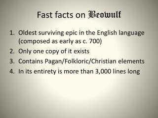 Fast facts on  Beowulf