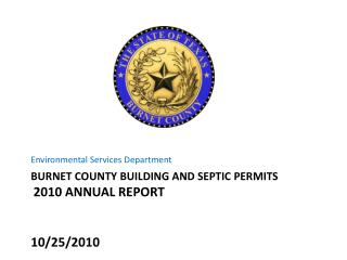 Burnet County Building AND Septic Permits 2010 Annual Report 10/25/2010