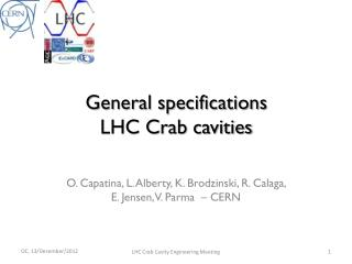 General specifications LHC Crab cavities