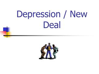 Depression / New Deal
