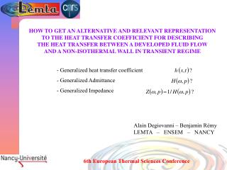 Generalized heat transfer coefficient   Generalized Admittance  Generalized Impedance