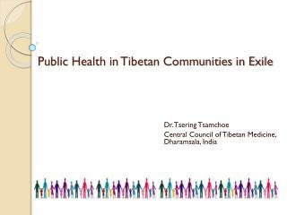 Public Health in Tibetan Communities in  Exile