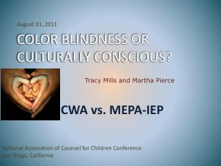 COLOR BLINDNESS OR CULTURALLY CONSCIOUS?