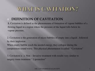 WHAT IS CAVITATION?