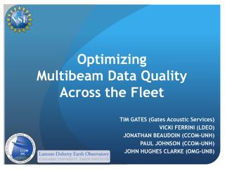 Optimizing  Multibeam Data Quality  Across  the  Fleet