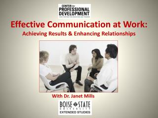 Effective Communication at Work: Achieving Results & Enhancing Relationships