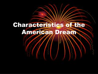 Characteristics of the American Dream