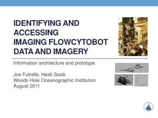 Identifying and accessing imaging  Flowcytobot data and imagery