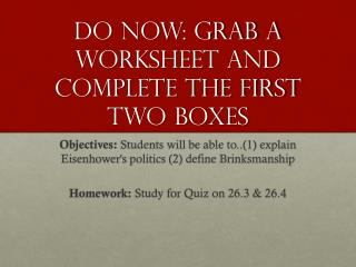 Do Now: Grab a worksheet and complete the first two boxes