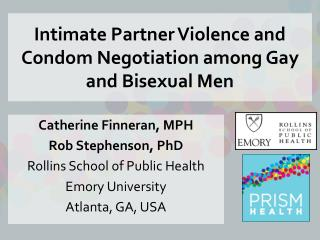 Intimate Partner Violence and Condom Negotiation among Gay and Bisexual Men