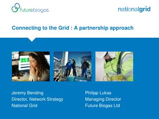 Connecting to the Grid : A partnership approach